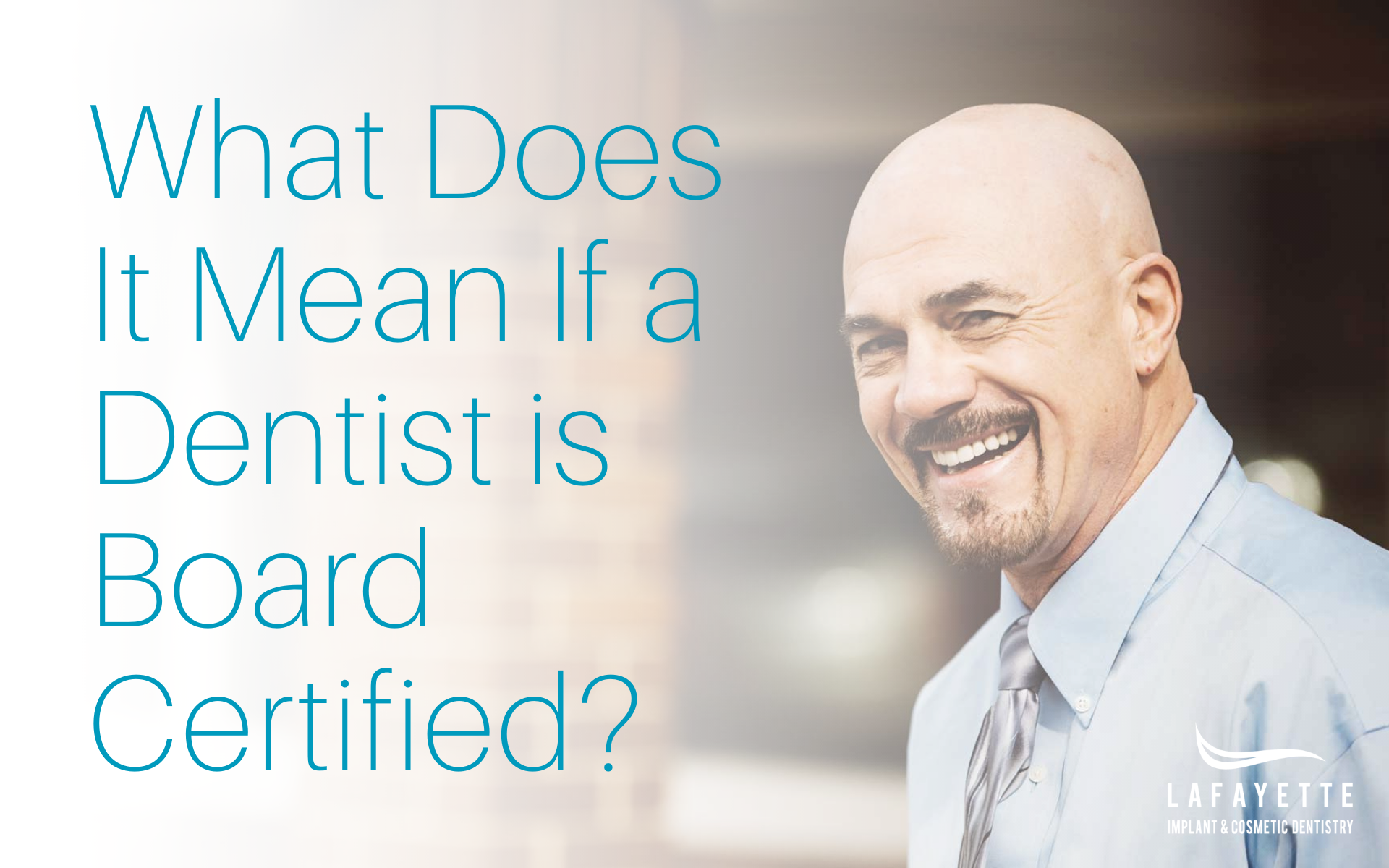 What Does It Mean If a Dentist is Board Certified?